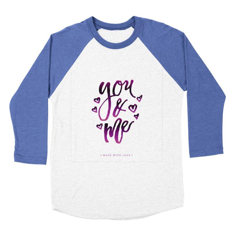 you & me Women's Baseball Triblend Longsleeve T-Shirt by IF Creation's Artist Shop