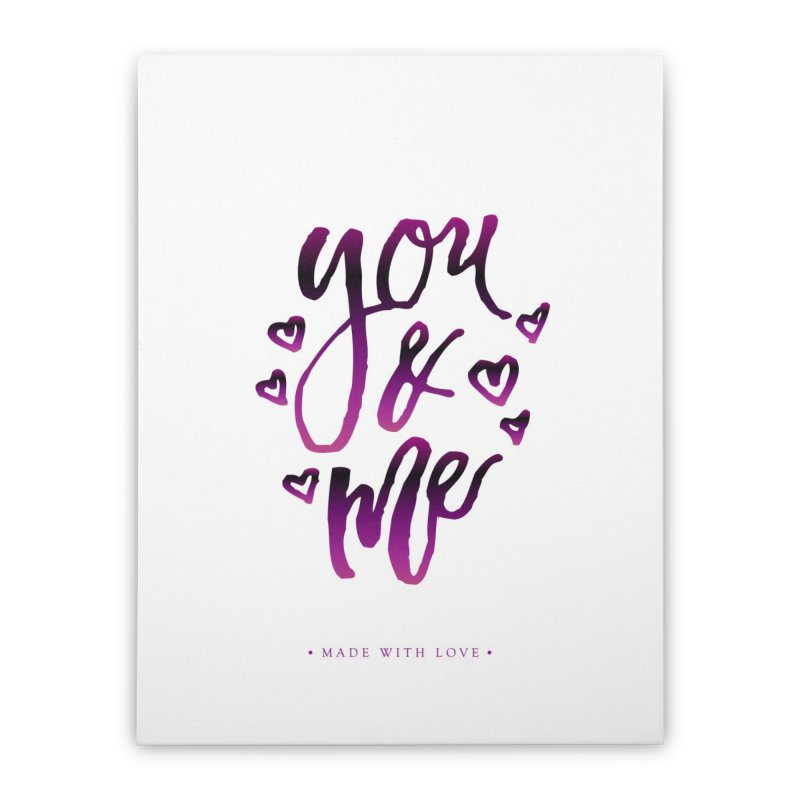 you & me Home Stretched Canvas by IF Creation's Artist Shop