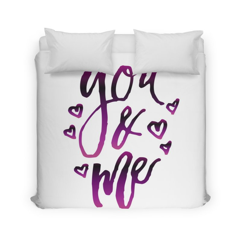 you & me Home Duvet by IF Creation's Artist Shop