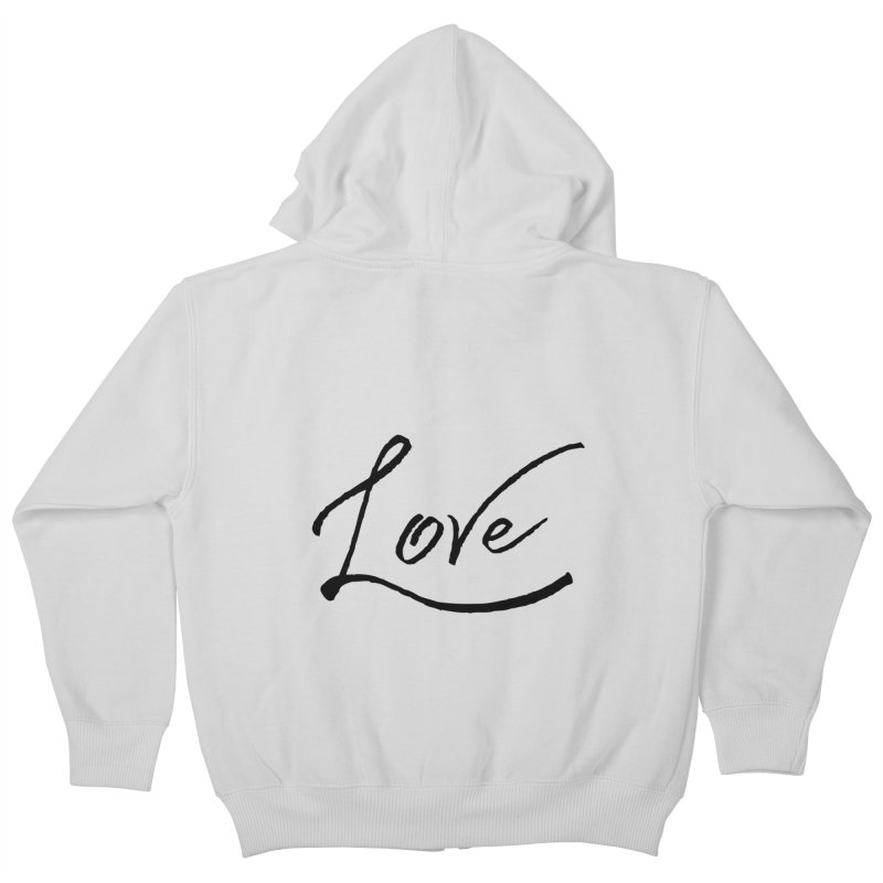 Love Kids Zip-Up Hoody by IF Creation's Artist Shop
