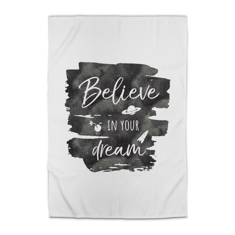 Believe in your Dream Home Rug by IF Creation's Artist Shop