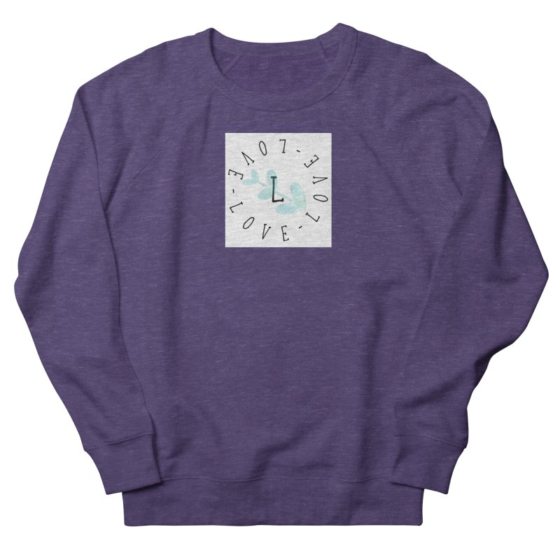 Love-Love-Love Women's Sweatshirt by IF Creation's Artist Shop