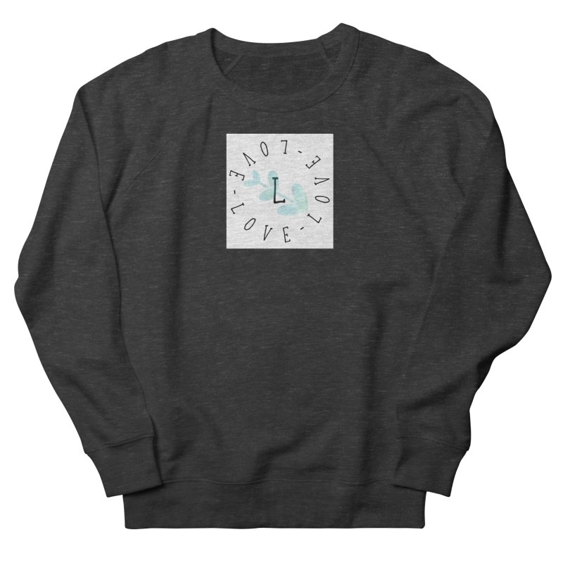 Love-Love-Love Men's French Terry Sweatshirt by IF Creation's Artist Shop