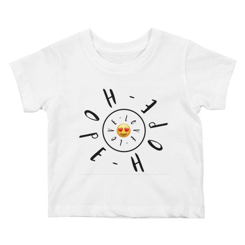 Hope-Love Kids Baby T-Shirt by IF Creation's Artist Shop