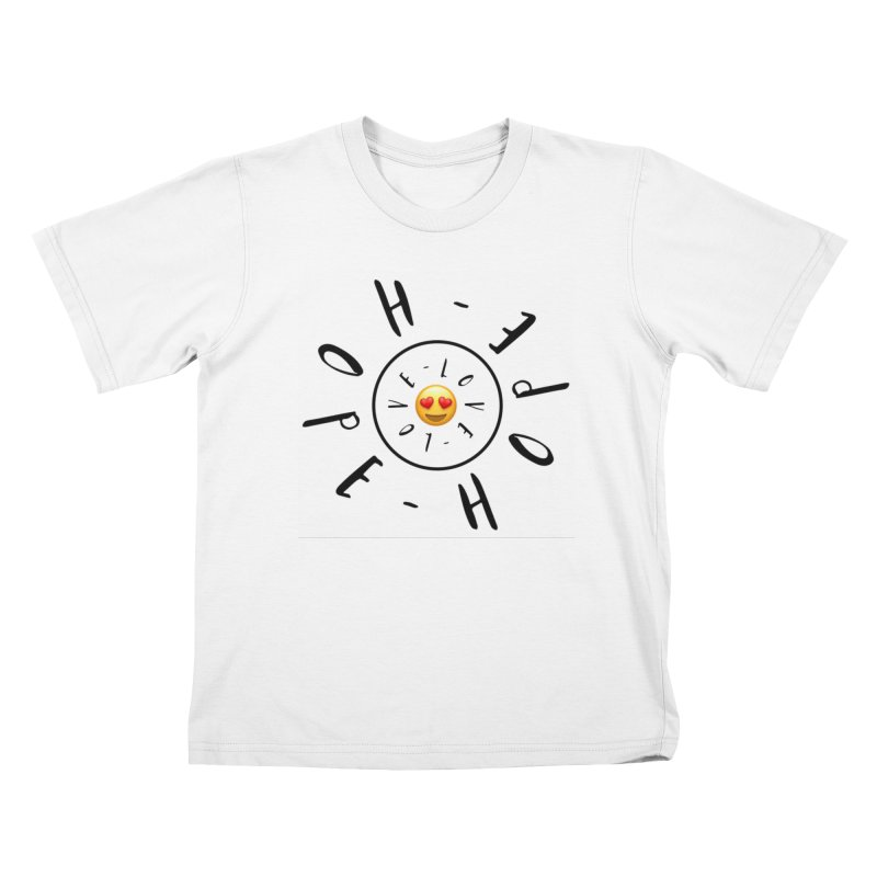 Hope-Love Kids T-Shirt by IF Creation's Artist Shop