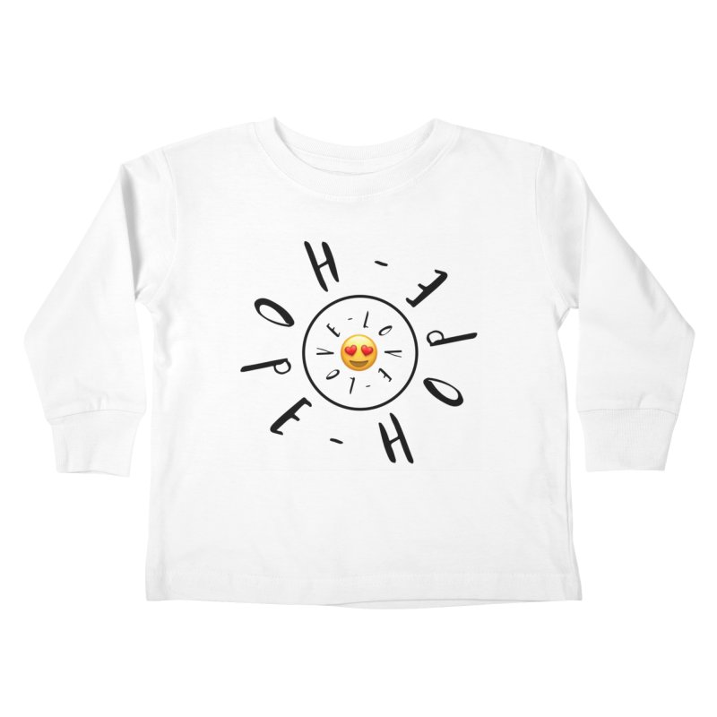 Hope-Love Kids Toddler Longsleeve T-Shirt by IF Creation's Artist Shop