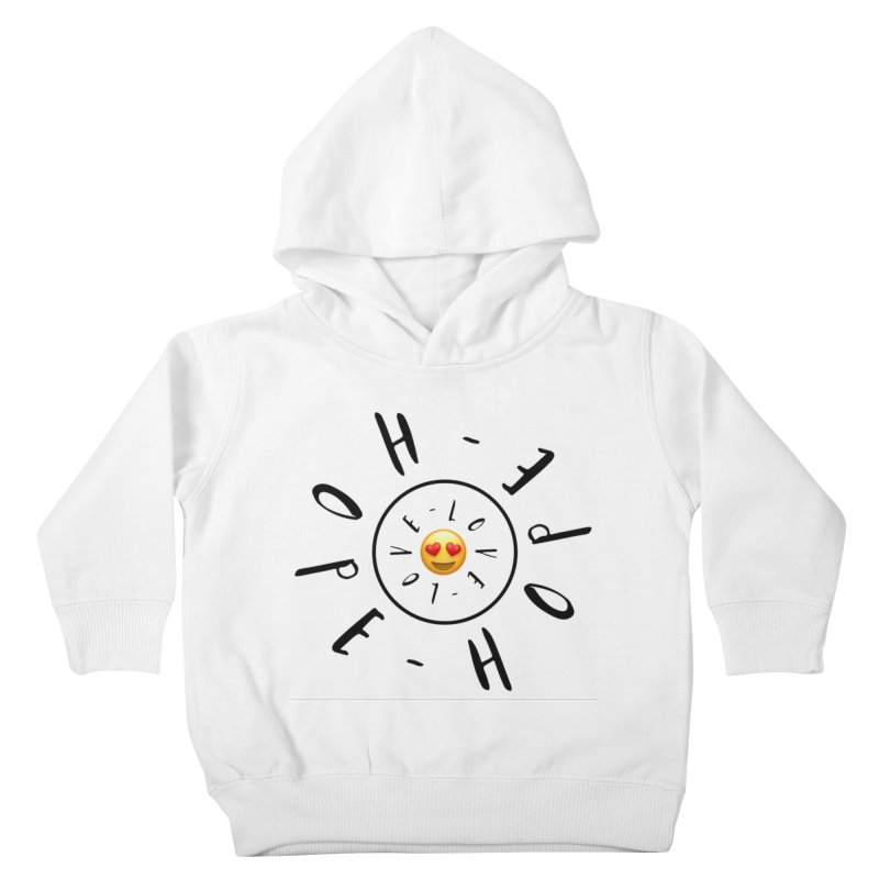 Hope-Love Kids Toddler Pullover Hoody by IF Creation's Artist Shop