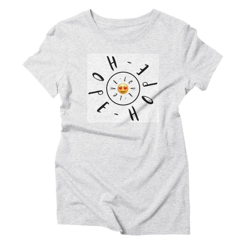 Hope-Love Women's Triblend T-Shirt by IF Creation's Artist Shop