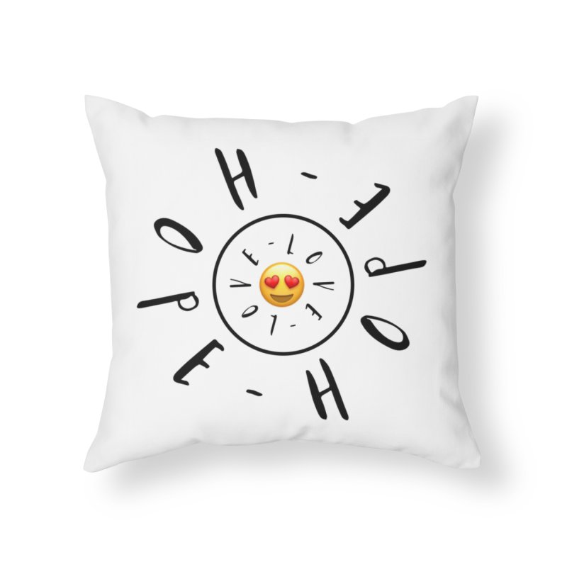 Hope-Love Home Throw Pillow by IF Creation's Artist Shop