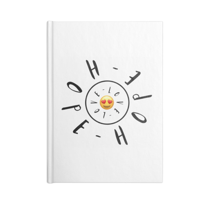 Hope-Love Accessories Blank Journal Notebook by IF Creation's Artist Shop