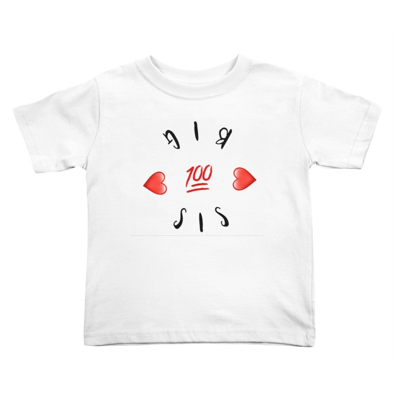 BIg Sis Kids Toddler T-Shirt by IF Creation's Artist Shop