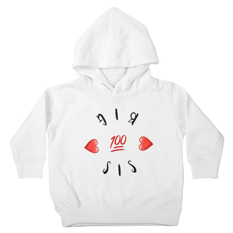 BIg Sis Kids Toddler Pullover Hoody by IF Creation's Artist Shop