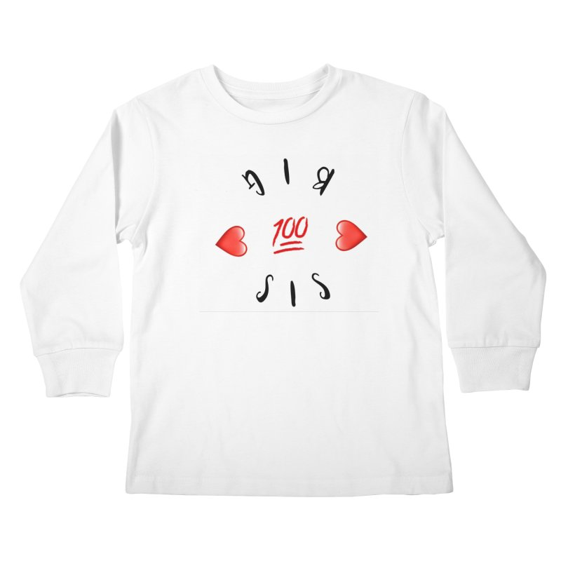 BIg Sis Kids Longsleeve T-Shirt by IF Creation's Artist Shop