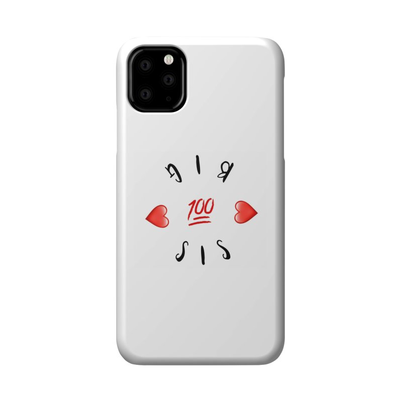 BIg Sis Accessories Phone Case by IF Creation's Artist Shop