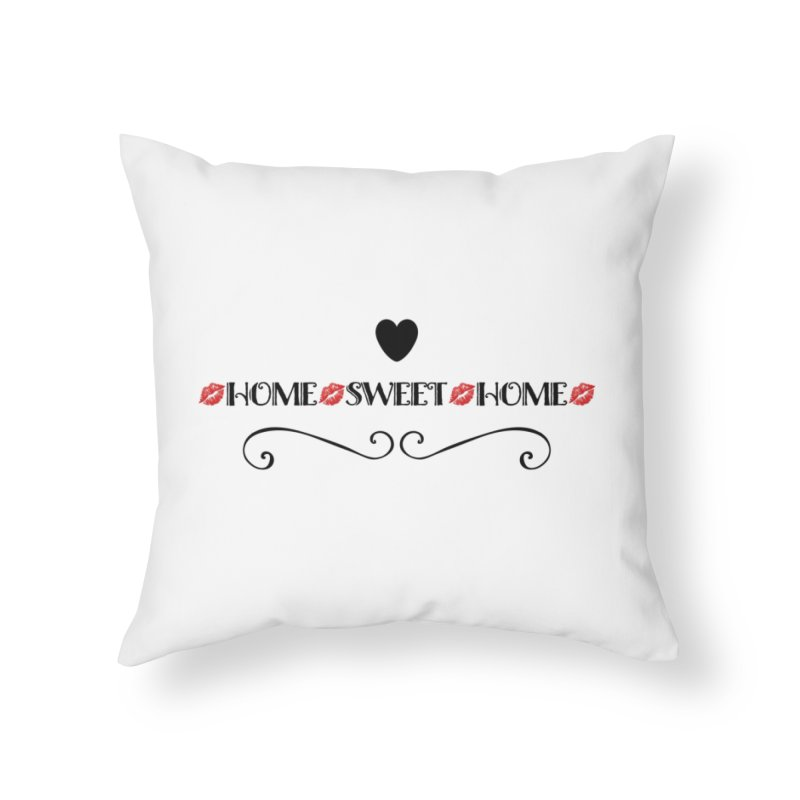 Home sweet home Home Throw Pillow by IF Creation's Artist Shop