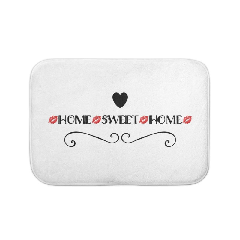 Home sweet home Home Bath Mat by IF Creation's Artist Shop