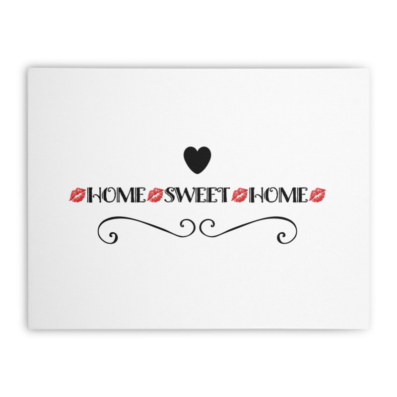 Home sweet home Home Stretched Canvas by IF Creation's Artist Shop
