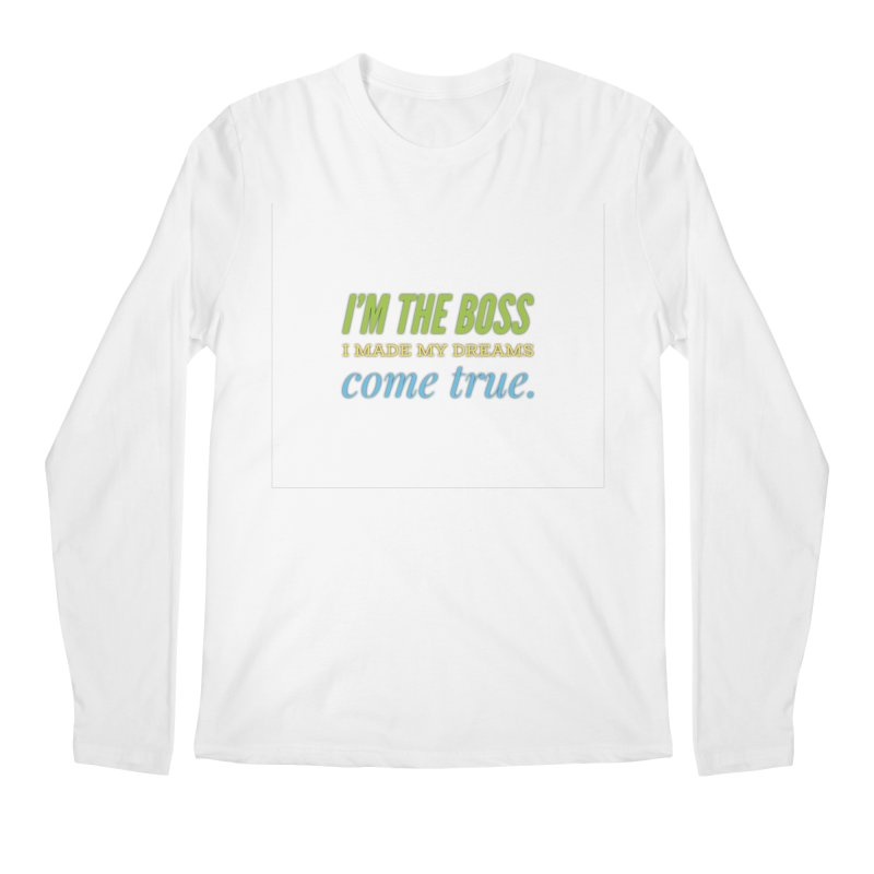 I'm the Boss Men's Regular Longsleeve T-Shirt by IF Creation's Artist Shop