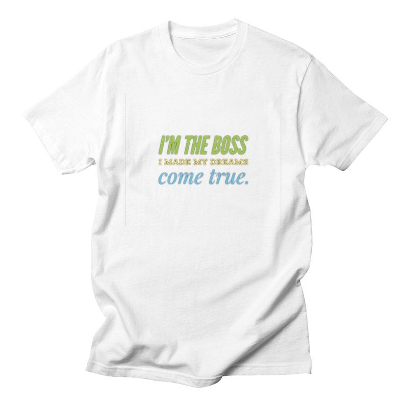 I'm the Boss Men's T-Shirt by IF Creation's Artist Shop