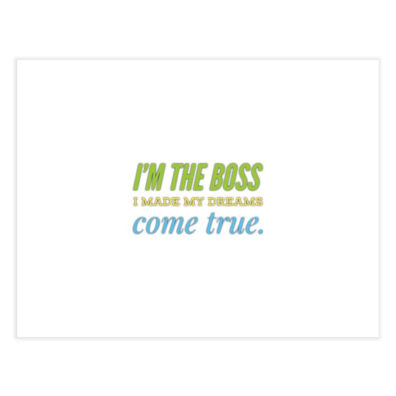 I'm the Boss Home Bath Mat by IF Creation's Artist Shop