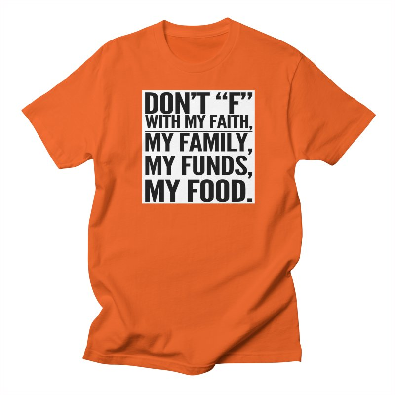 """Don't """"F"""" Men's T-Shirt by IF Creation's Artist Shop"""