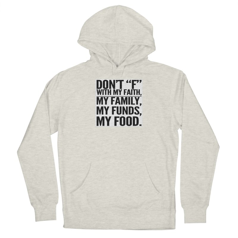 "Don't ""F"" Women's French Terry Pullover Hoody by IF Creation's Artist Shop"