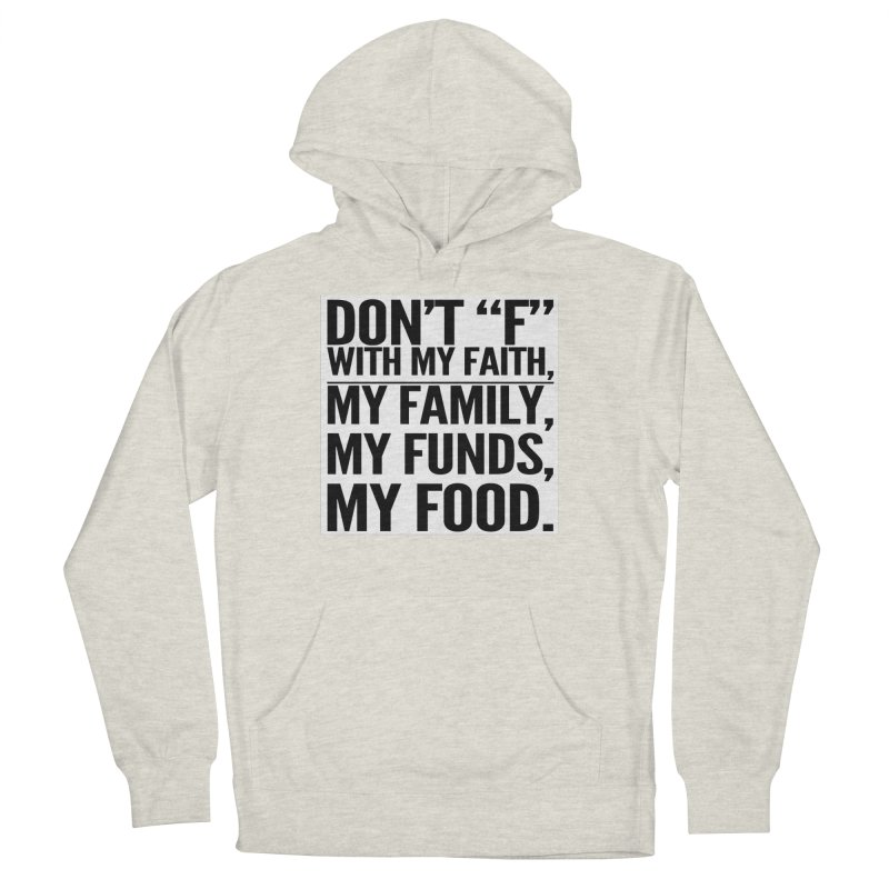 "Don't ""F"" Men's French Terry Pullover Hoody by IF Creation's Artist Shop"