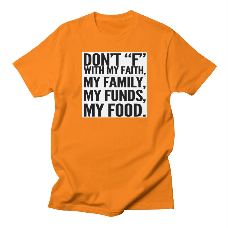 "Don't ""F"" Men's Regular T-Shirt by IF Creation's Artist Shop"