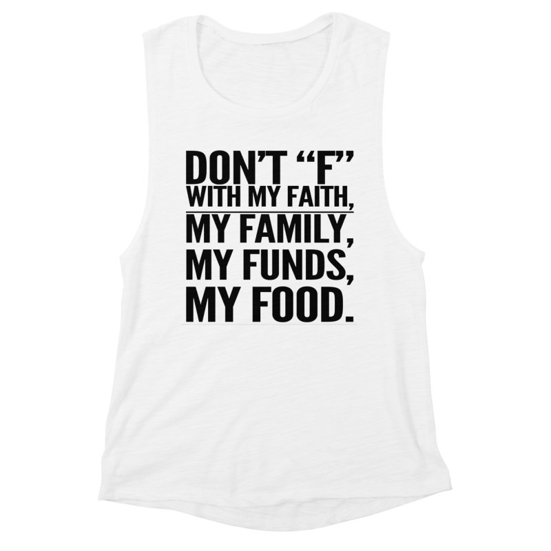 """Don't """"F"""" Women's Muscle Tank by IF Creation's Artist Shop"""
