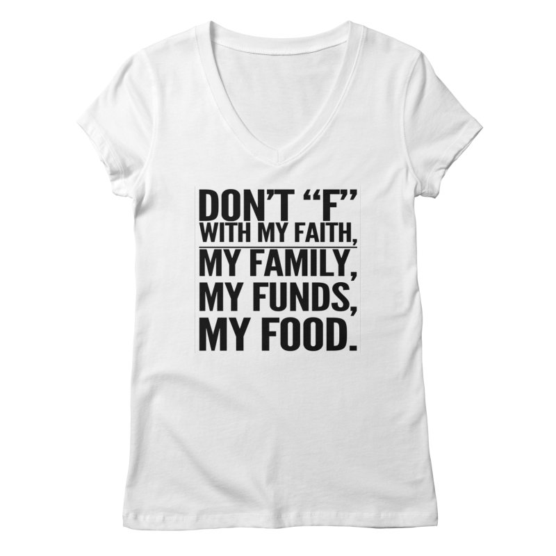 "Don't ""F"" Women's V-Neck by IF Creation's Artist Shop"