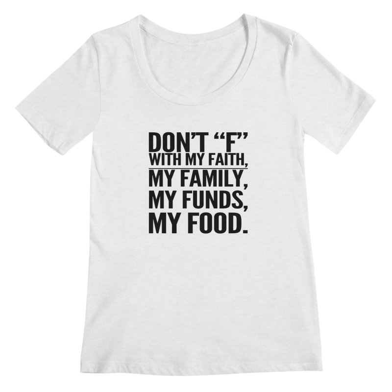 "Don't ""F"" Women's Scoop Neck by IF Creation's Artist Shop"
