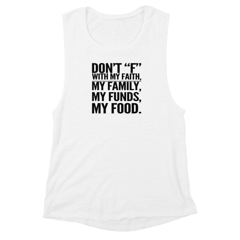 "Don't ""F"" Women's Muscle Tank by IF Creation's Artist Shop"