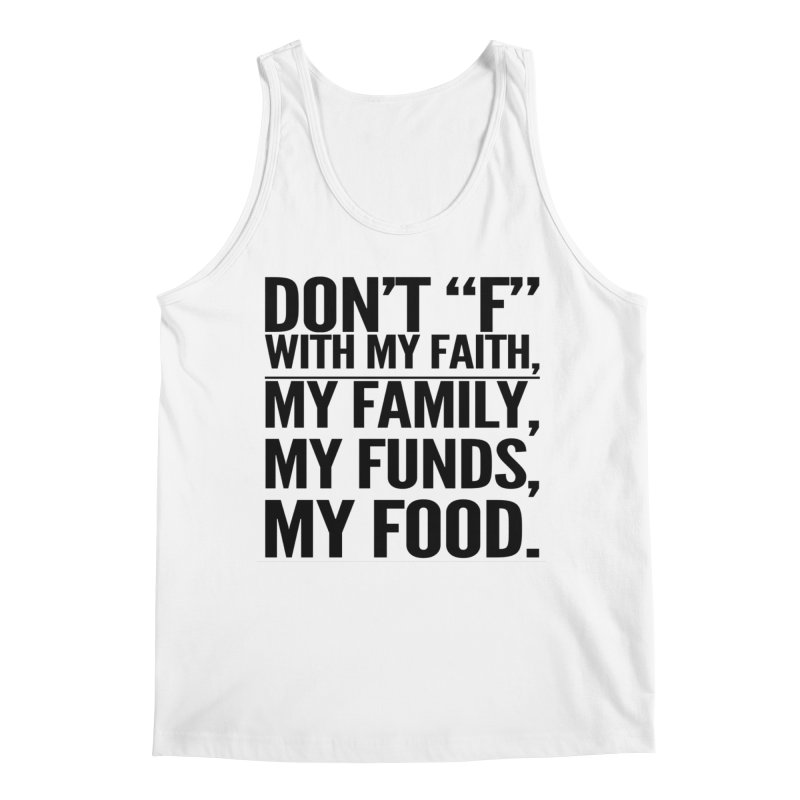 "Don't ""F"" Men's Tank by IF Creation's Artist Shop"