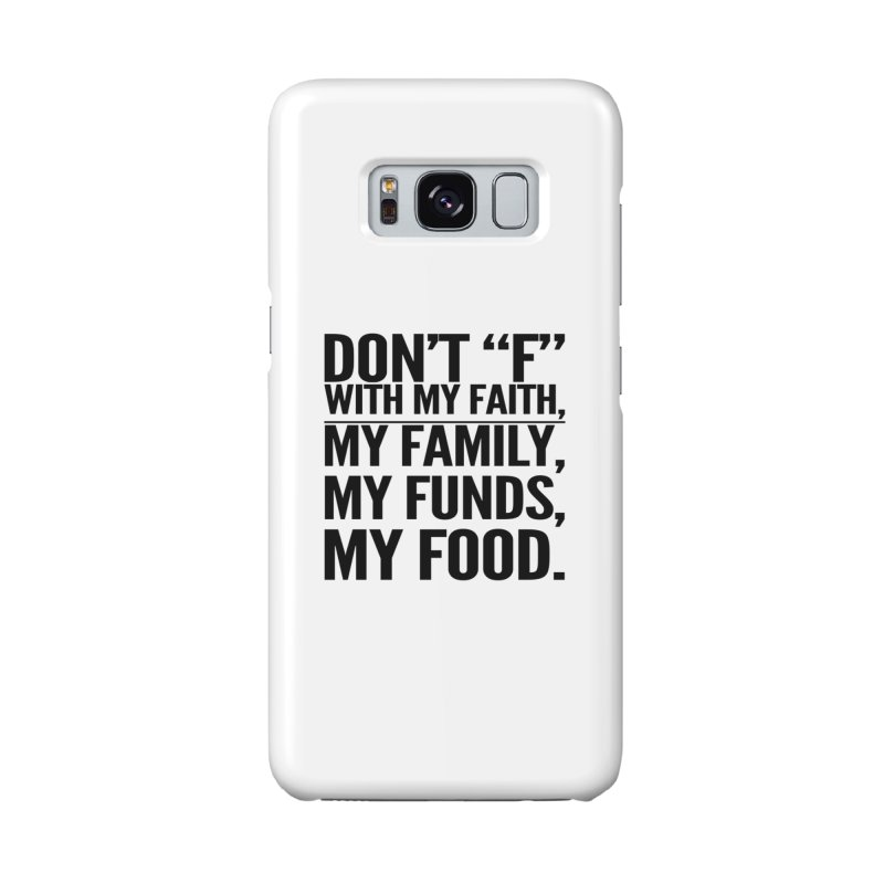 """Don't """"F"""" Accessories Phone Case by IF Creation's Artist Shop"""