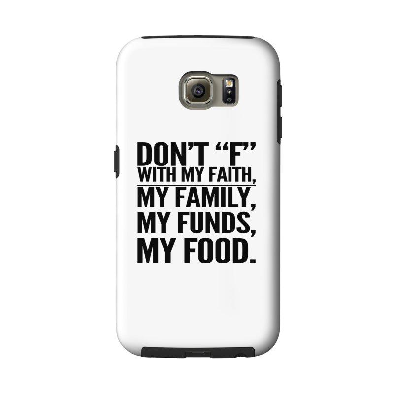 "Don't ""F"" Accessories Phone Case by IF Creation's Artist Shop"