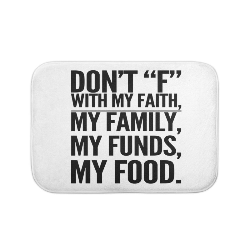 "Don't ""F"" Home Bath Mat by IF Creation's Artist Shop"