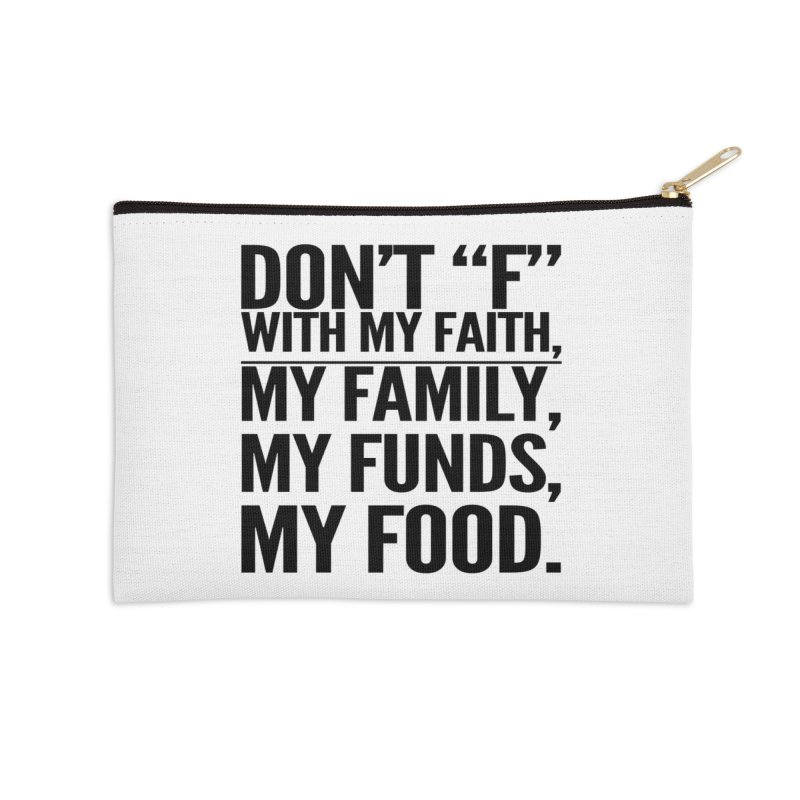 "Don't ""F"" Accessories Zip Pouch by IF Creation's Artist Shop"