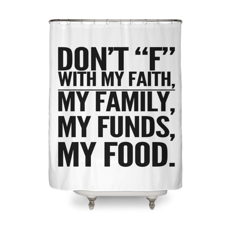 "Don't ""F"" Home Shower Curtain by IF Creation's Artist Shop"