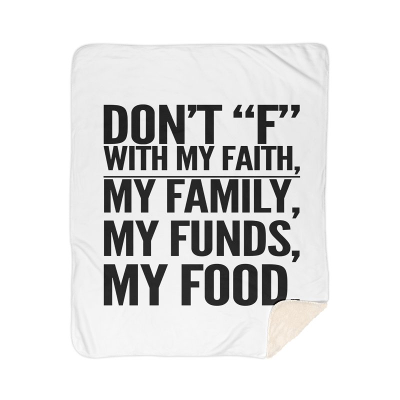 "Don't ""F"" Home Sherpa Blanket Blanket by IF Creation's Artist Shop"