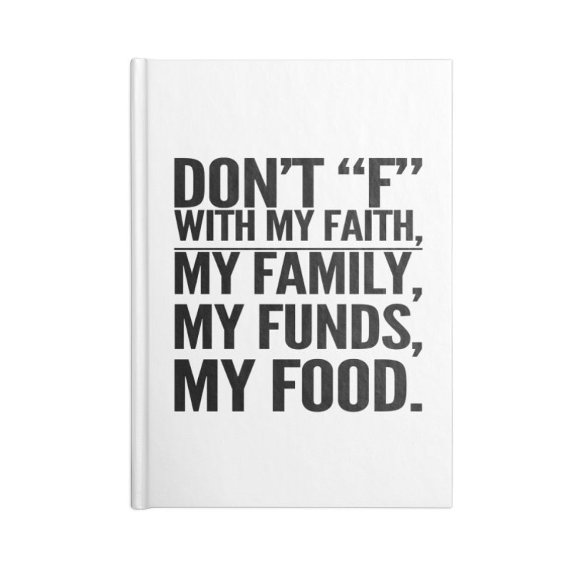 "Don't ""F"" Accessories Blank Journal Notebook by IF Creation's Artist Shop"