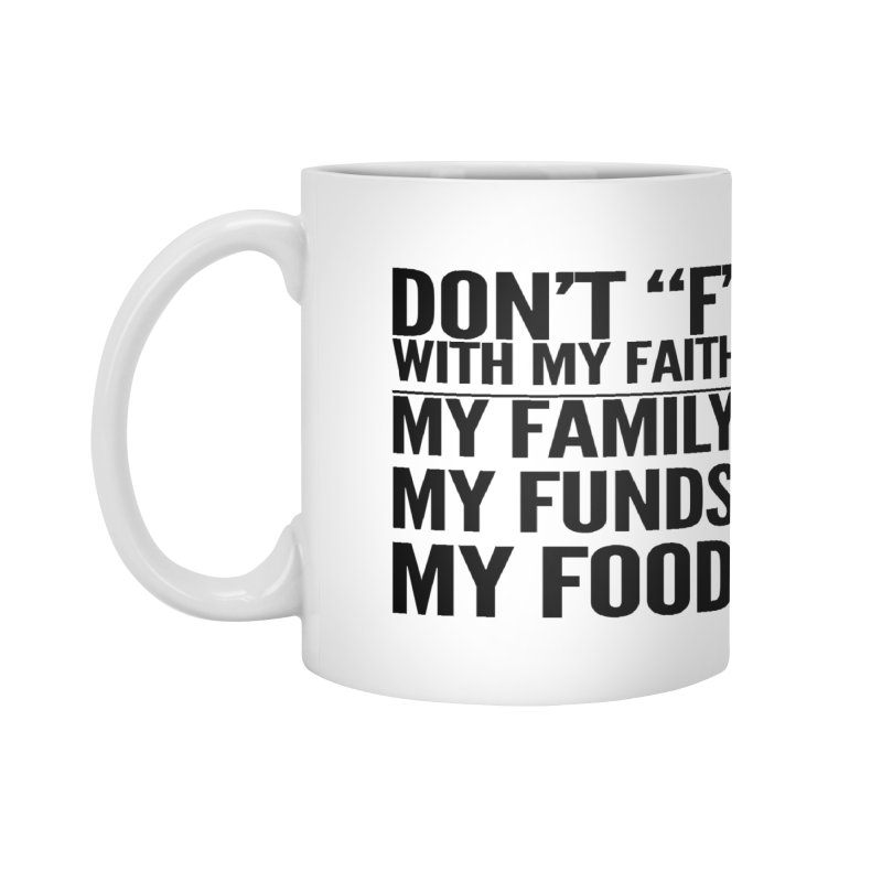 "Don't ""F"" Accessories Mug by IF Creation's Artist Shop"