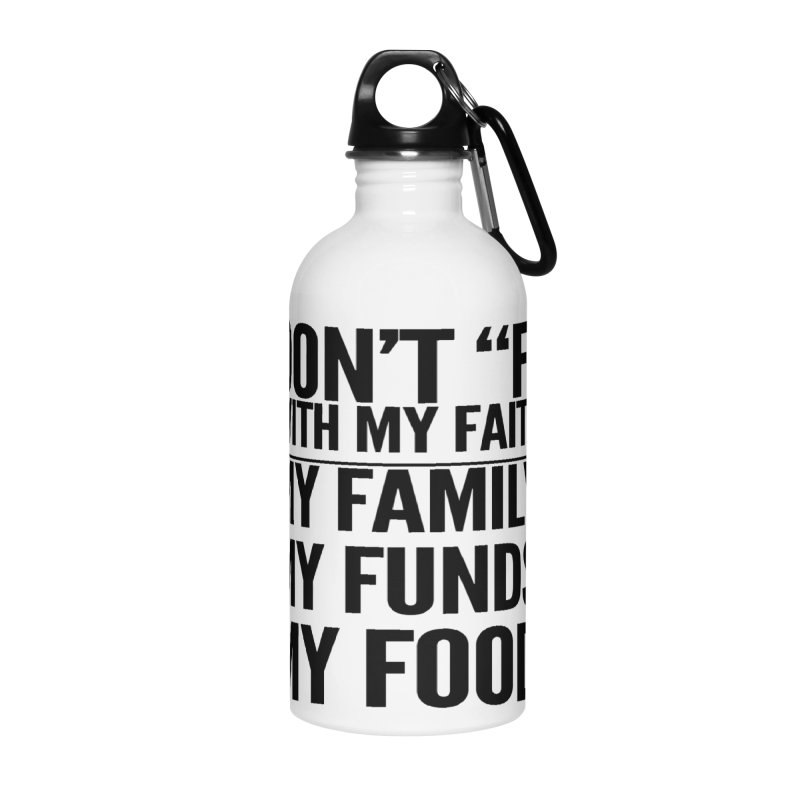 "Don't ""F"" Accessories Water Bottle by IF Creation's Artist Shop"