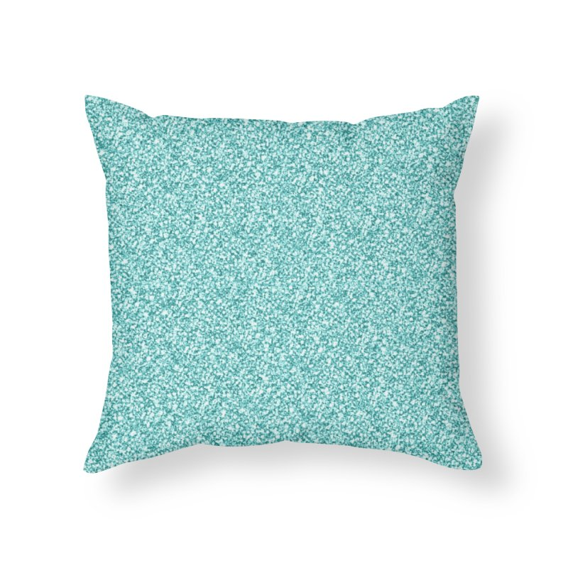 AQUA GLITTER Home Throw Pillow by IF Creation's Artist Shop