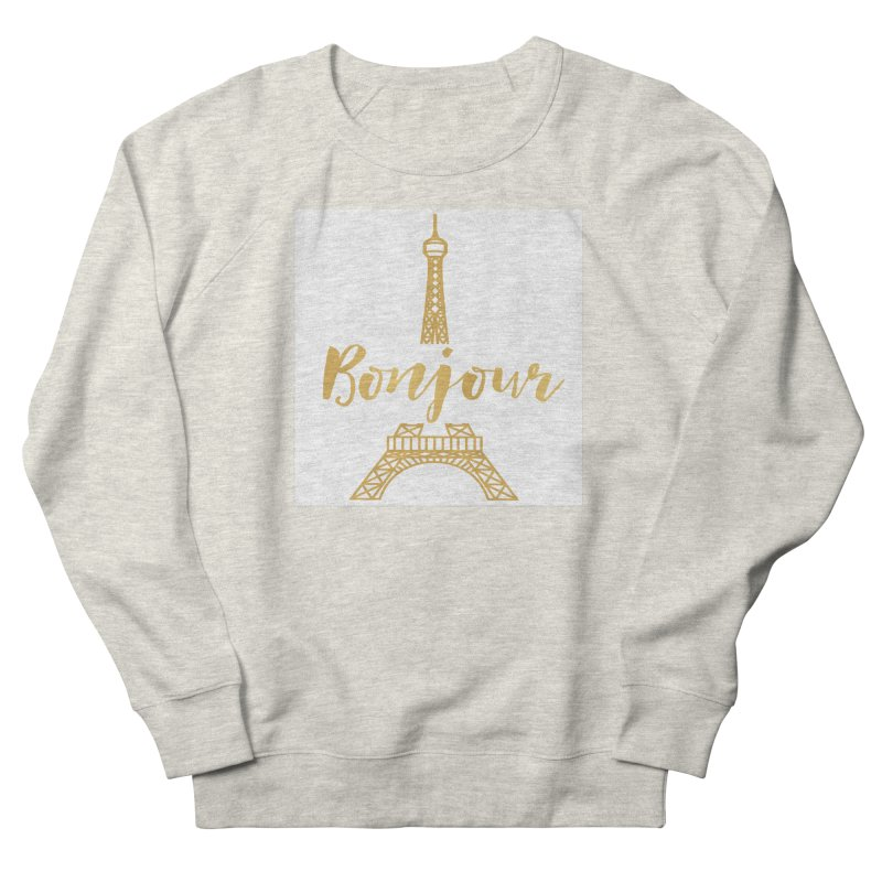 BONJOUR! EIFFEL TOWER Men's French Terry Sweatshirt by IF Creation's Artist Shop