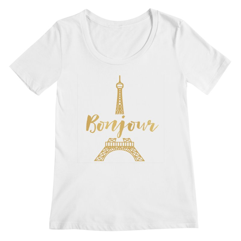 BONJOUR! EIFFEL TOWER Women's Regular Scoop Neck by IF Creation's Artist Shop