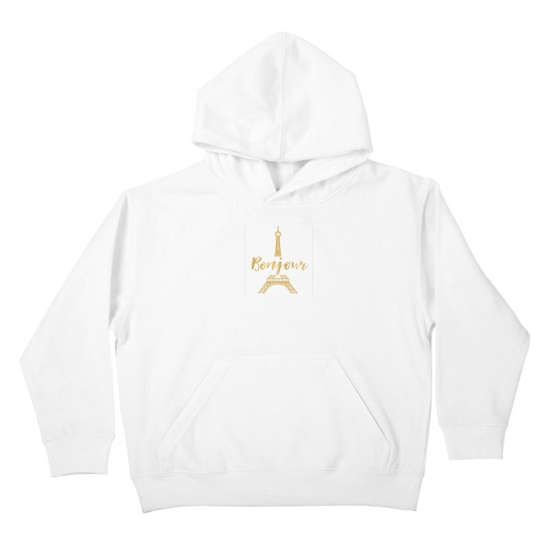 BONJOUR! EIFFEL TOWER Kids Pullover Hoody by IF Creation's Artist Shop