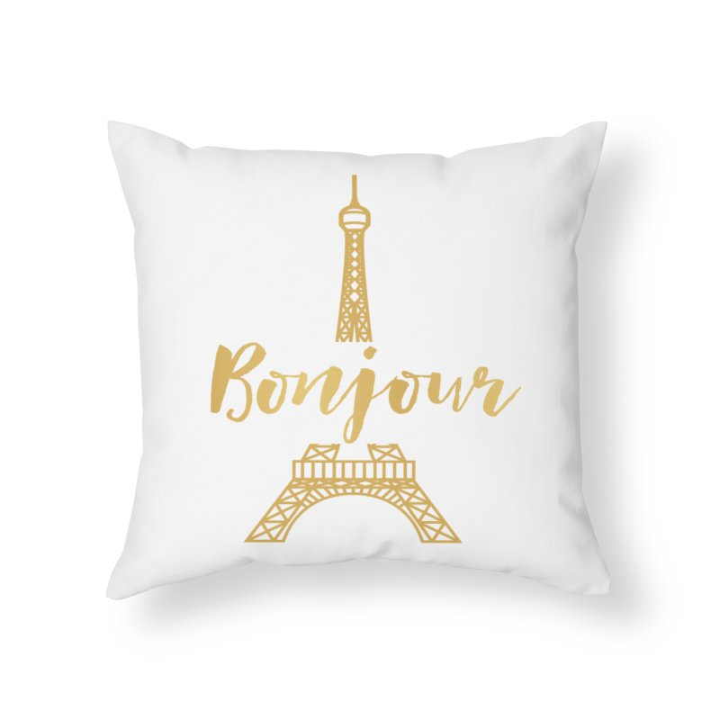 BONJOUR! EIFFEL TOWER Home Throw Pillow by IF Creation's Artist Shop