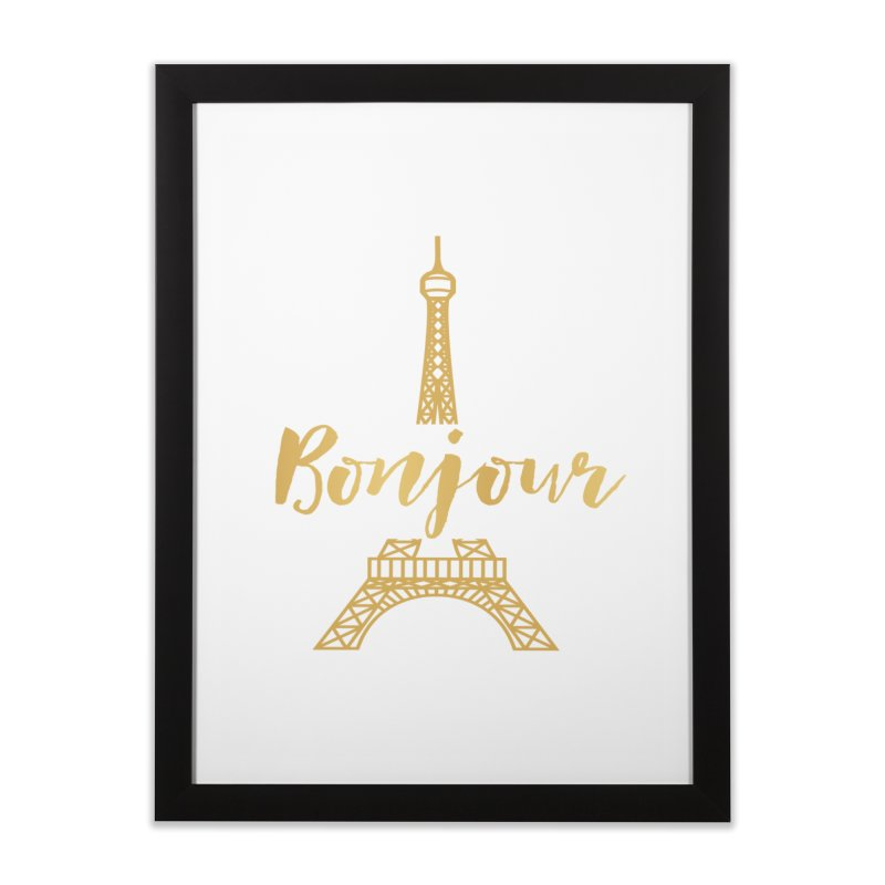 BONJOUR! EIFFEL TOWER Home Framed Fine Art Print by IF Creation's Artist Shop