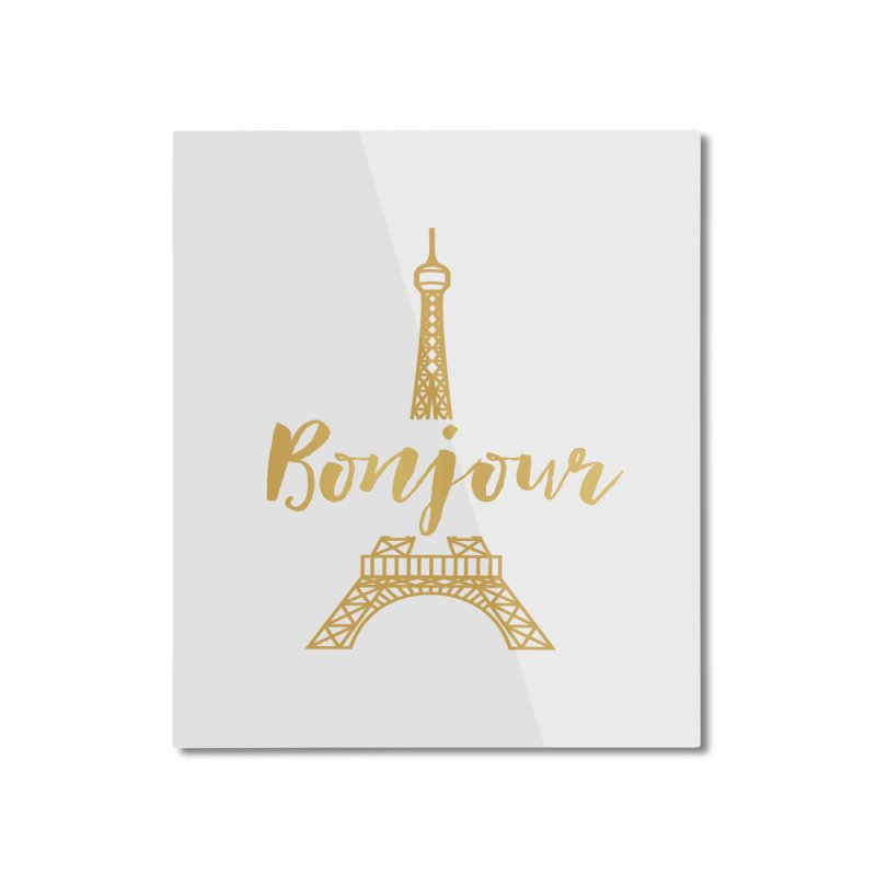 BONJOUR! EIFFEL TOWER Home Mounted Aluminum Print by IF Creation's Artist Shop