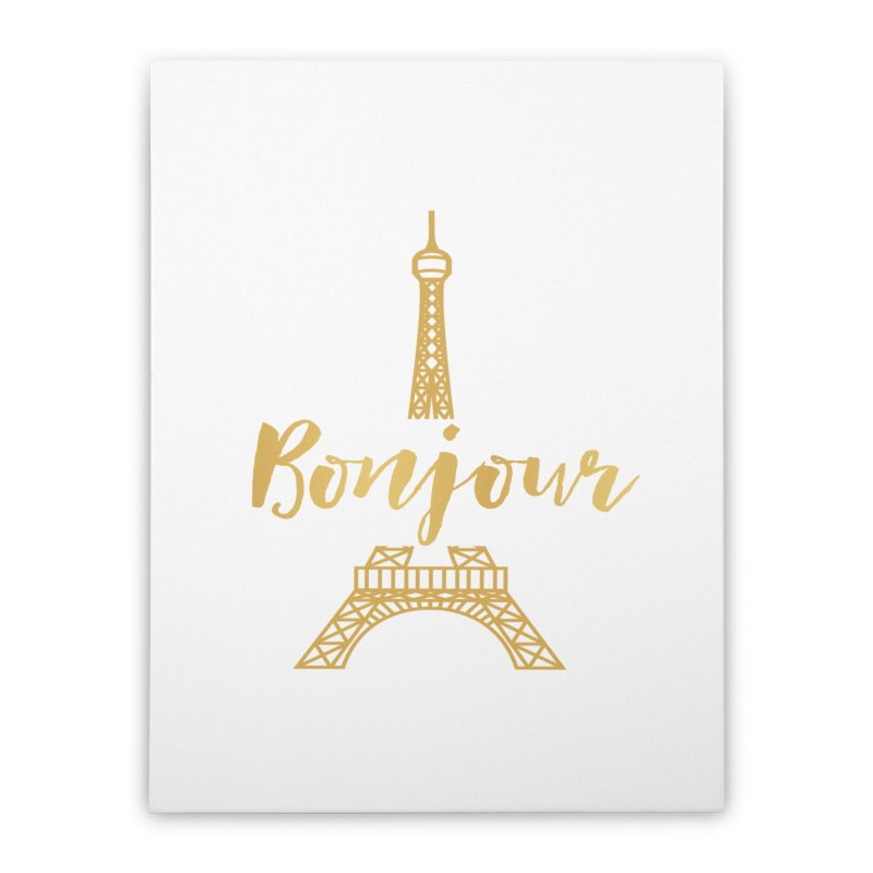 BONJOUR! EIFFEL TOWER Home Stretched Canvas by IF Creation's Artist Shop